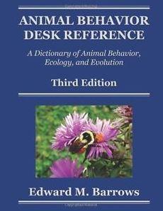 Animal Behavior Desk Reference A Dictionary Of Animal