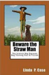 Case - Beware the straw man